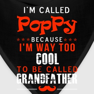 Poppy - I'm way too cool to be called grandfather - Bandana
