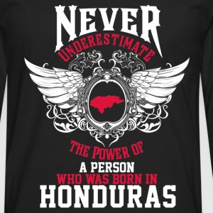 Who was born in Honduras - Never underestimate - Men's Premium Long Sleeve T-Shirt