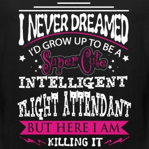 Flight attendant - Never dreamed being a attendant - Men's Premium Tank