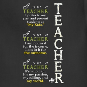 Teacher - It's who I am, my passion, my calling - Adjustable Apron