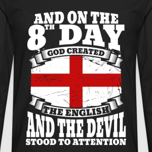 English - On the 8th day god created the English - Men's Premium Long Sleeve T-Shirt