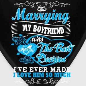 Boyfriend - Marrying him was my best decision - Bandana