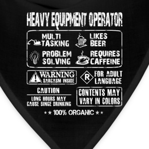 Heavy Equipment operator - Multi tasking operator - Bandana