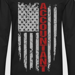Accountant - Awesome flag t-shirt for accountant - Men's Premium Long Sleeve T-Shirt