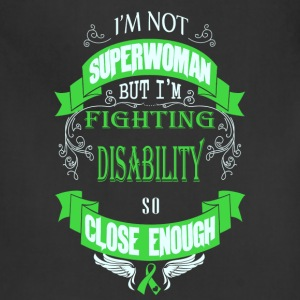 Disability - Fighting disability like superwoman - Adjustable Apron