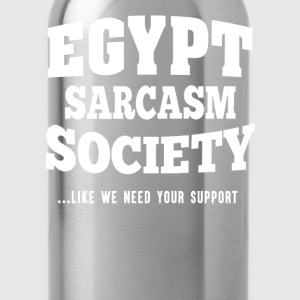 Egypt sarcasm society - We don't need your support - Water Bottle