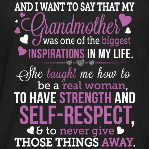 Grandmother - She's one of the biggest inspiration - Men's Premium Long Sleeve T-Shirt
