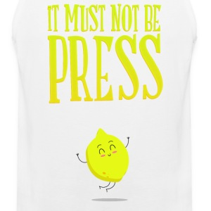it must not be press, lemon T-Shirts - Men's Premium Tank