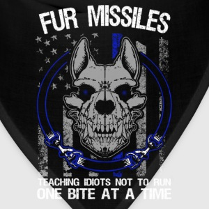 K9 - Fur missiles Teaching idiots not to run - Bandana