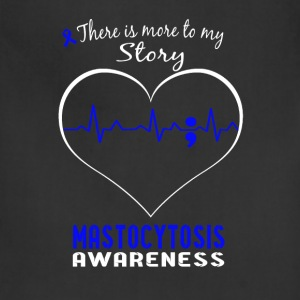 Mastocytosis awareness - More to my story t - shir - Adjustable Apron