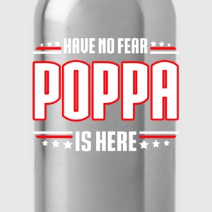 Papa - Have no fear poppa is here awesome tee - Water Bottle