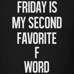 Friday is my second favorite f word Long Sleeve Shirts - Men's T-Shirt