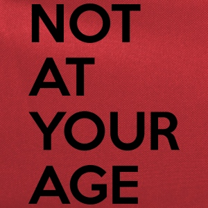 Not at your age T-Shirts - Computer Backpack