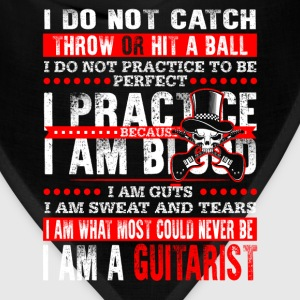 Guitarist - I am what most could never be t - shir - Bandana