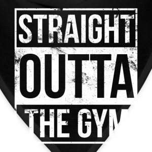 Gym - Straight outta the gym awesome t-shirt - Bandana