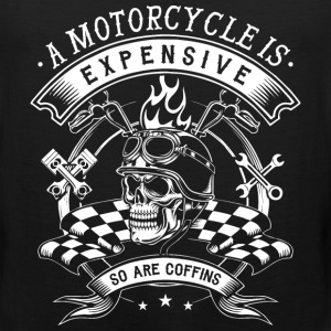 Motorcycle - Motorcycle is expensive t-shirt - Men's Premium Tank