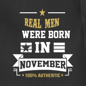 November - Real men were born in november t - shir - Adjustable Apron