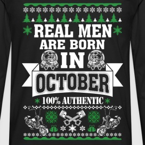 October - Real men are born in October t-shirt - Men's Premium Long Sleeve T-Shirt