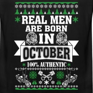 October - Real men are born in October t-shirt - Men's Premium Tank