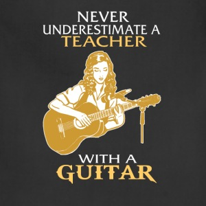 Teacher - A teacher with a guitar awesome t - shir - Adjustable Apron