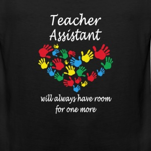 Teacher assistant - Always have room for one more - Men's Premium Tank
