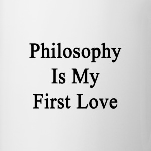 philosophy_is_my_first_love T-Shirts - Coffee/Tea Mug