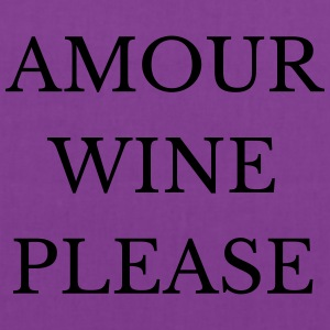 Amour Wine Please T-Shirts - Tote Bag