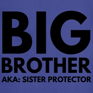 Big Brother. AKA: Sister Protector Kids' Shirts - Adjustable Apron