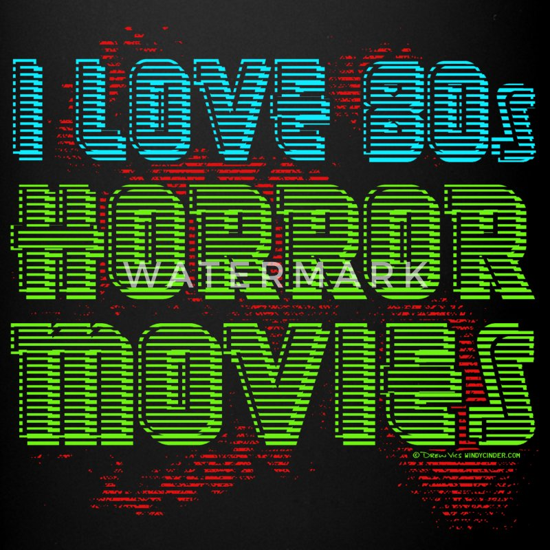 I Love 80s Horror Movies Mugs & Drinkware - Full Color Mug