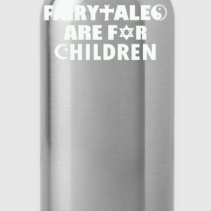 Fairytales Are For Children - Water Bottle