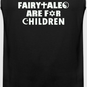 Fairytales Are For Children - Men's Premium Tank