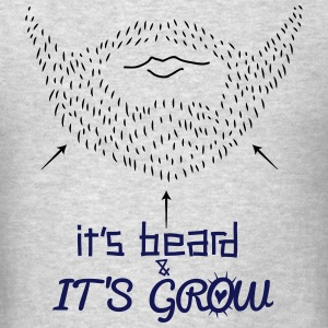 it's beard and it's grow - Men's T-Shirt