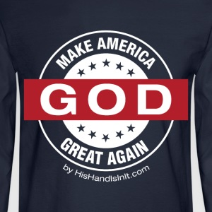 Make America Great - Men's Long Sleeve T-Shirt