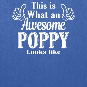 This is what an awesome Poppy looks like - Tote Bag