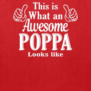 This is what an awesome Poppa looks like  - Tote Bag