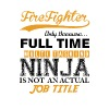 Firefighter Ninja Job Title T-Shirts - Men's Premium T-Shirt