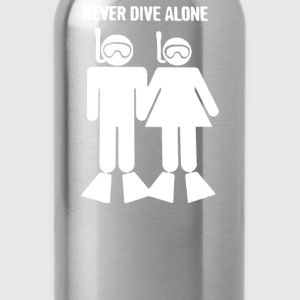 Never Dive Alone Scuba Diving Divers - Water Bottle