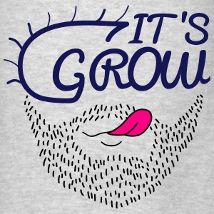 it's grow - Men's T-Shirt