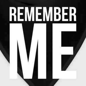 REMEMBER ME T-Shirts - Bandana