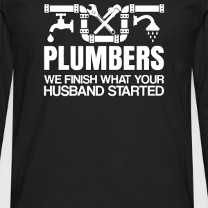 Plumbers Finish - Men's Premium Long Sleeve T-Shirt