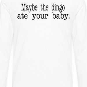 Seinfeld Quote - Maybe The Dingo Ate Your Baby T-Shirts - Men's Premium Long Sleeve T-Shirt
