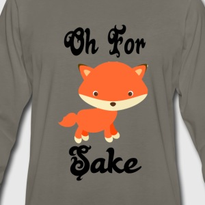Oh for fox sake T-Shirts - Men's Premium Long Sleeve T-Shirt