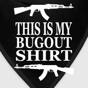This Is My Bugout Shirt T-Shirts - Bandana