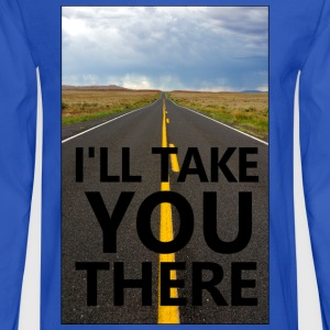 I'll Take You There - Men's Long Sleeve T-Shirt