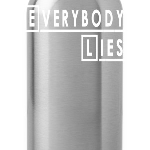 House - Everybody Lies T-Shirts - Water Bottle