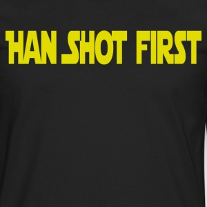 Han Shot First T-Shirts - Men's Premium Long Sleeve T-Shirt