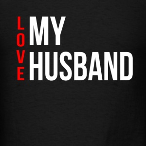 LOVE MY WIFE / HUSBAND COUPLE MAN WOMAN Tanks - Men's T-Shirt