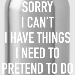 Sorry I Can't - Water Bottle