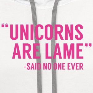 Unicorns Are Lame - Contrast Hoodie