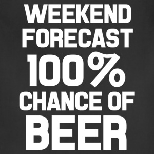 Weekend forecast 100% chance of beer funny shirt  - Adjustable Apron